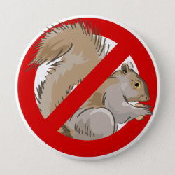 Anti-Squirrel Round Button