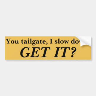Anti-Tailgating bumper sticker Car Bumper Sticker
