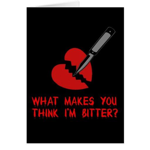 Anti-Tarjeta del día de San Valentín amarga Tarjeta De Felicitación