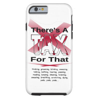 Anti-Tax (Alabama) Tough iPhone 6 Case