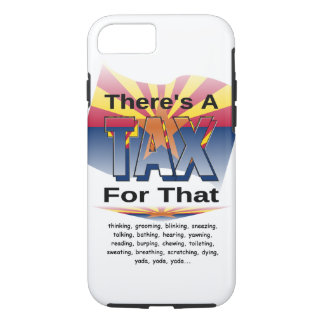 Anti-Tax (Arizona) iPhone 8/7 Case