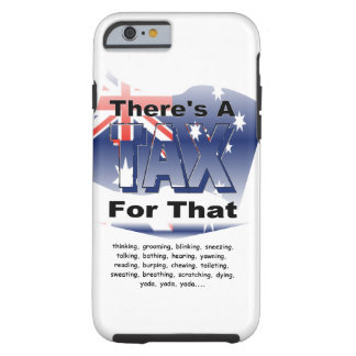 Anti-Tax (Australia) Tough iPhone 6 Case