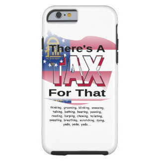 Anti-Tax (Georgia) Tough iPhone 6 Case