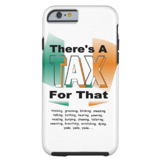 Anti-Tax (Ireland) Tough iPhone 6 Case