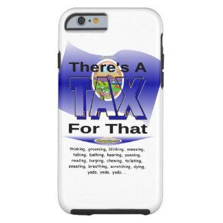 Anti-Tax (Kansas) Tough iPhone 6 Case