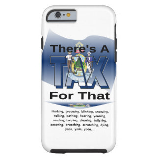 Anti-Tax (Maine) Tough iPhone 6 Case