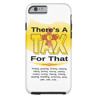 Anti-Tax (New Mexico) Tough iPhone 6 Case