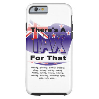 Anti-Tax (New Zealnad) Tough iPhone 6 Case