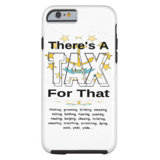 Anti-Tax (Rhode Island) Tough iPhone 6 Case