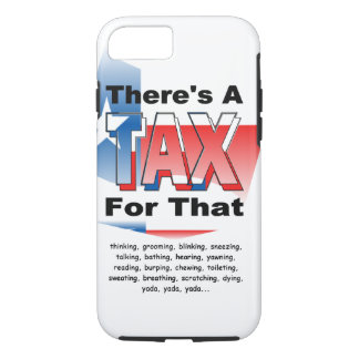 Anti-Tax (Texas) iPhone 8/7 Case