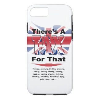 Anti-Tax (UK/England) iPhone 7 Case