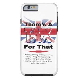 Anti-Tax (UK/England) Tough iPhone 6 Case