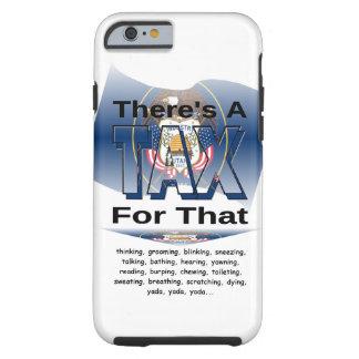 Anti-Tax (Utah) Tough iPhone 6 Case