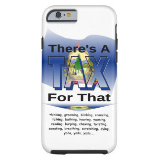Anti-Tax (Vermont) Tough iPhone 6 Case