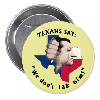 Anti-Ted Cruz for president Pinback Button