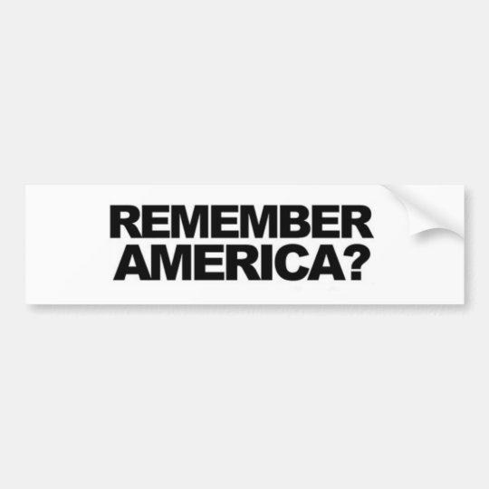 Anti terrorism remember america funny political bumper sticker