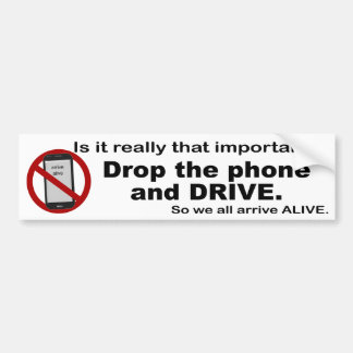 Anti Texting and Driving Bumper Sticker