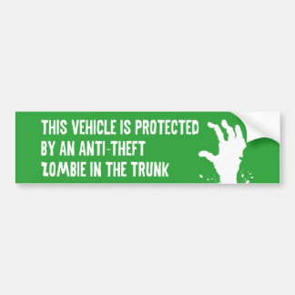 Anti-Theft Zombie Bumper Sticker