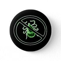 Anti-Tick Lyme Disease Awareness Pin