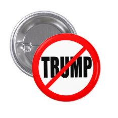 Anti-trump Button at Zazzle
