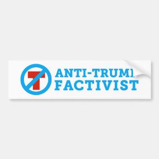 Anti-Trump FACTivist Bumper Sticker