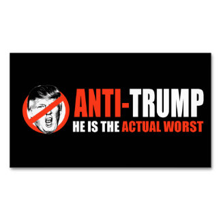 ANTI-TRUMP - He is the actual worst - - .png Business Card Magnet