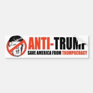 ANTI-TRUMP - Save America from Trumpocracy Bumper Sticker