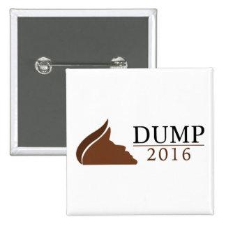 Anti-Trump Square Button (Dump   2016)