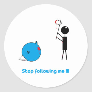 Anti Twitter - hear on me to pursue Classic Round Sticker
