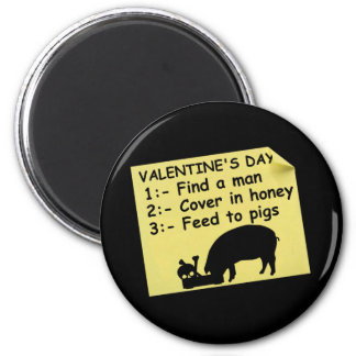 Anti valentine's 2 inch round magnet