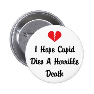 Anti Valentine's Day Pinback Buttons