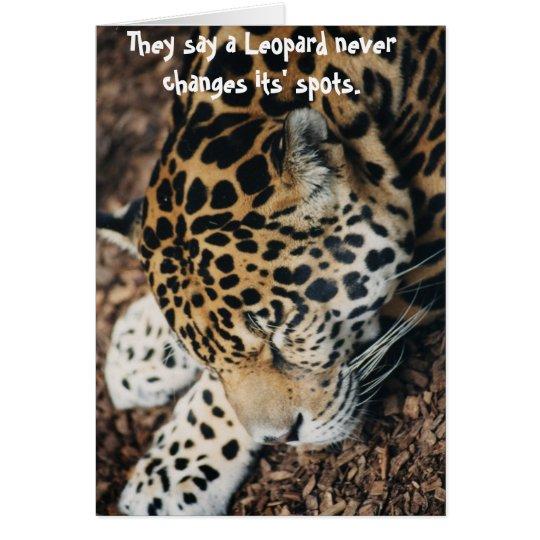 A Leopard Never Changes Its Spots But Best 2017