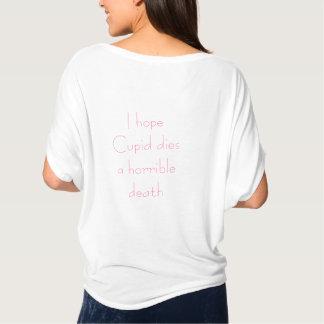 Anti Valentine's Day ~ Design on back T-Shirt