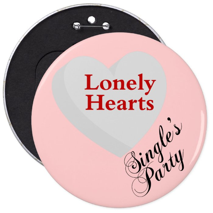 Anti-Valentine's Day Singles' Party Sign Button