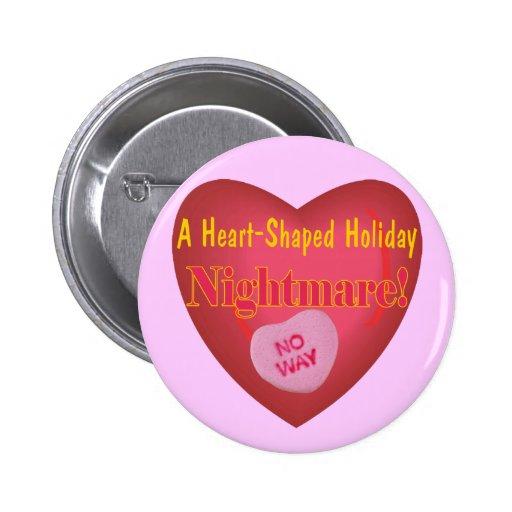 Anti Valentines Day T-shirts and Gifts Pinback Button