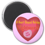 Anti Valentines Day T-shirts and Gifts Refrigerator Magnets