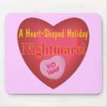 Anti Valentines Day T-shirts and Gifts Mouse Pads