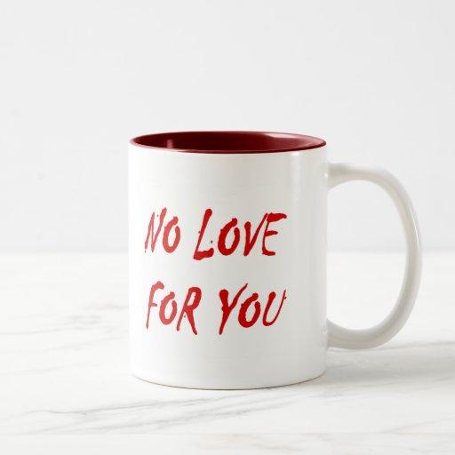 Anti-Valentine's No Love for You Two-Tone Coffee Mug