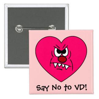 Anti-VD: Odio la cara enojada del corazón del día  Pin Cuadrada 5 Cm