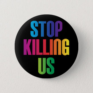 Anti-Violence Stop Killing Us Mass Shootings LGBT Button