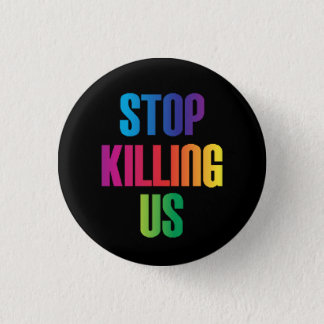 Anti-Violence Stop Killing Us Mass Shootings LGBT Pinback Button