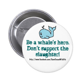 Anti-Whaling Buttons