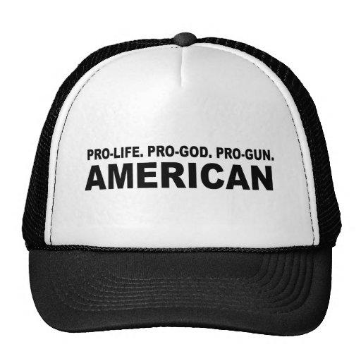 Antiabortista. Favorable-Dios. Americano del Favor Gorras De Camionero