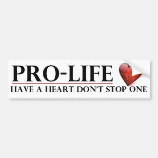 Antiabortista tenga un corazón no paran un Stickr  Etiqueta De Parachoque