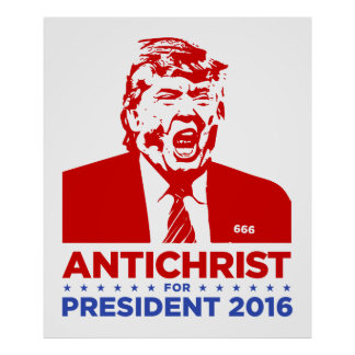 ANTICHRIST del TRIUNFO para el PRESIDENTE poster Póster