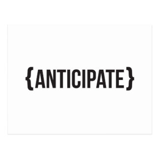 Anticipate - Bracketed - Black and White Postcard