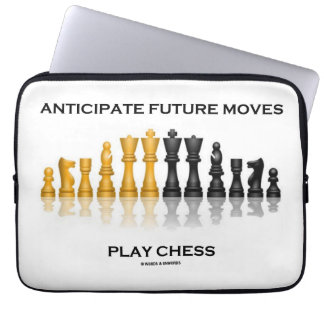 Anticipate Future Moves Play Chess (Chess Set) Computer Sleeve