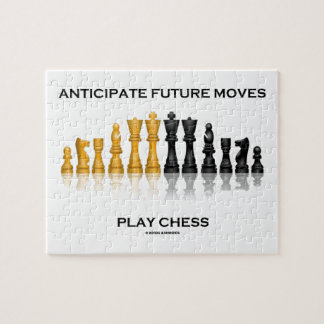 Anticipate Future Moves Play Chess (Chess Set) Jigsaw Puzzles
