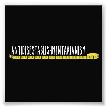 The_Shirt_Yurt Antidisestablishmentarianism Longest Word Photo Print
