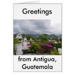 Antigua, Guatemala Tarjeta De Felicitación